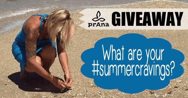 prana #summercravings